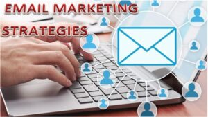 Read more about the article Email Marketing Strategies