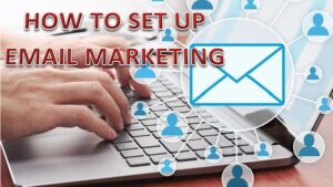 Read more about the article How to Set Up Email Marketing