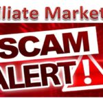 Affiliate Marketing: Beware Of The Scammers