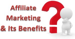 Read more about the article Affiliate Marketing And Its Benefits